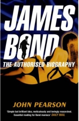 James Bond: The Authorised Biography of 007 UK Paperback