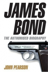 James Bond: The Authorised Biography of 007 UK Hardcover