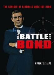 The Battle For Bond by Robert Sellers