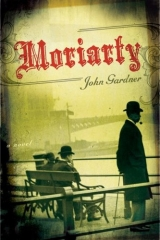 Moriarty by John Gardner (2008)