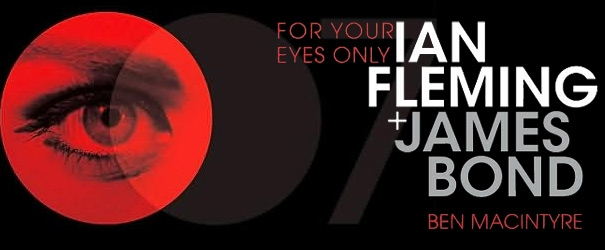 For Your Eyes Only: Ian Fleming + James Bond, Review
