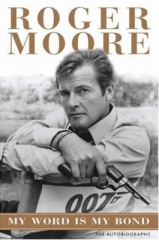 Roger Moore's My Word Is My Bond