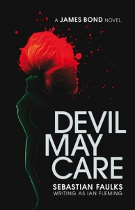 Devil May Care First Edition UK Hardcover
