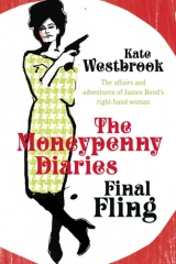 Final Fling: The Moneypenny Diaries UK hardcover